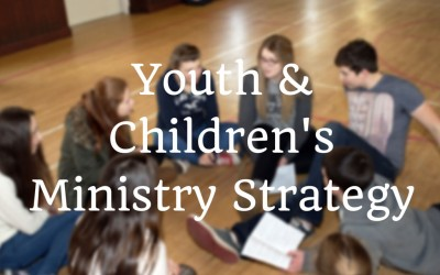 New Youth & Children's Ministry Strategy