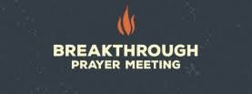 Breakthrough Prayer Meeting